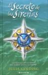 El Secreto De Las Sirenas - Julia Golding, Rosa Borrás