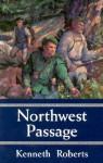 Northwest Passage - Kenneth Roberts