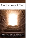 The Lazarus Effect: A Novel - Ben Witherington III, Ann Witherington