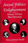 Sexual Politics in the Enlightenment - Mary Seidman Trouille