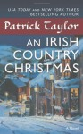An Irish Country Christmas (Irish Country Books) - Patrick Taylor