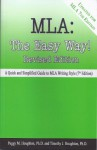 MLA: The Easy Way! (Updated for MLA 7th edition) - Peggy M. Houghton, Timothy J. Houghton, Michele M. Pratt