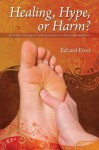 Healing, Hype or Harm?: 8 (Societas) - Edzard Ernst