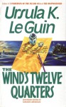 The Wind's Twelve Quarters - Ursula K. Le Guin
