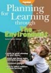 Planning For Learning Through The Environment - Rachel Sparks Linfield, Cathy Hughes