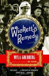 Wickett's Remedy (Other Format) - Myla Goldberg