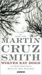 Wolves Eat Dogs - Martin Cruz Smith, Ron McLarty