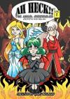 Ah Heck!!: The Angel Chronicles - Mary Bellamy