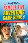 The Famous Five Adventure Game Book 4. - Mary Danby