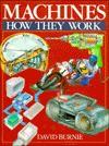 Machines: How They Work - David Burnie