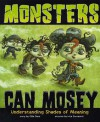 Monsters Can Mosey: Understanding Shades of Meaning - Gillia M Olson, Ivica Stevanović