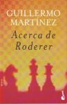 Acerca de Roderer - Guillermo Martínez