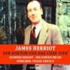 Schwein gehabt / Die schöne Helen (Der Doktor und das liebe Vieh) - James Herriothe, Frank Arnold