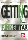 Mel Bay's Getting Into Funk Guitar [With CD] - Ronald Muldrow