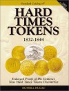 The Standard Catalog of Hard Times Tokens - Russell Rulau, Q. David Bowers