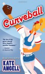 Curveball - Kate Angell