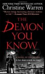 The Demon You Know (Others Series #3) - Christine Warren, Kate Reading