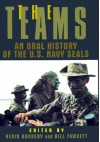 The Teams: An Oral History of the U.s. Navy Seals - Kevin Dockery, Bill Fawcett