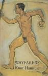 Wayfarers (Picador Books) - Knut Hamsun