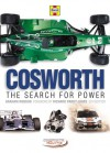 Cosworth: The Search for Power - Graham Robson
