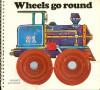 Wheels Go Round - Yvonne Hooker