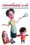 Mothers' Wit - Allison Vale