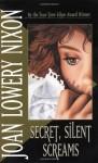 Secret, Silent Screams - Joan Lowery Nixon