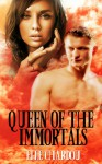 Queen of the Immortals (The Vamp Saga) - Elle Chardou