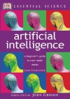 Essential Science: Artificial Intelligence - Jack Challoner, John Gribbin