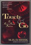 Touch and Go (Lennox Kemp, Book 10) - M.R.D. Meek