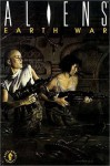 Aliens: Book 3: Earth War - Mark Verheiden