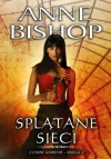 Splątane sieci - Anne Bishop