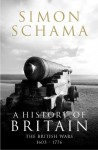 A History of Britain - Volume 2: The British Wars 1603-1776 - Simon Schama
