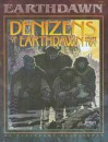 Denizens Of Earthdawn Volume Two - FASA Corporation, Robin D. Laws