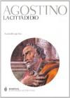 La città di Dio - Augustine of Hippo