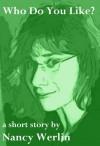 Who Do You Like? - Nancy Werlin