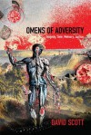 Omens of Adversity: Tragedy, Time, Memory, Justice - David Scott