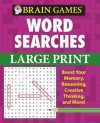 Brain Games Word Searches Large Print (Brain Games (Unnumbered)) - Publications International Ltd.