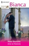 Amor en Florencia - Helen Bianchin, Olga Cadenas Delgado
