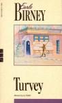 Turvey - Earle Birney, Al Purdy