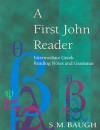 A First John Reader - S.M. Baugh