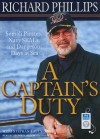 A Captain's Duty: Somali Pirates, Navy SEALs, and Dangerous Days at Sea - George K. Wilson, George Wilson, Stephan Talty, Richard Phillips