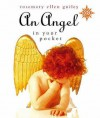 An Angel In Your Pocket - Rosemary Ellen Guiley