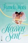 Heaven Sent - Pamela Morsi