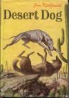 Desert Dog - Jim Kjelgaard