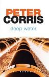 Deep Water - Peter Corris