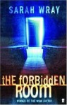 The Forbidden Room - Sarah Wray