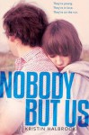 Nobody But Us - Kristin Halbrook