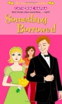 Something Borrowed - Catherine Hapka