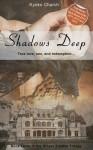 Shadows Deep (Draper Estates Trilogy #3) - Kyoko Church